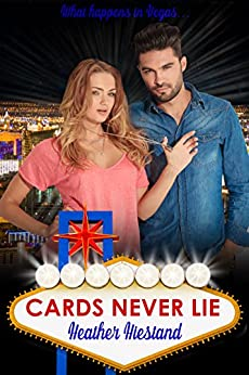 Cards Never Lie by [Hiestand, Heather]