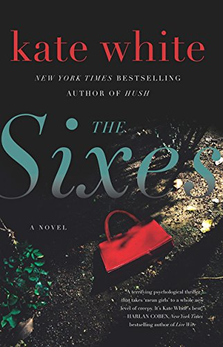 The Sixes: A Novel cover
