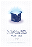 The Gift - A Revolution in Networking Mastery
