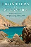 Frontiers of Pleasure : Models of Aesthetic Response in Archaic and Classical Greek Thought, Peponi, Anastasia-Erasmia, 019979832X