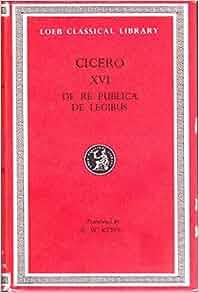 ciceros de legibus Ein beitrag zur philosophischen und politischen interpretation von ciceros schrift de legibus, wiesbaden 1983 inga meyer: von der vision zur reform.