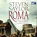 Roma: The Novel of Ancient Rome Audiobook by Steven Saylor Narrated by John Lee