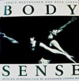 Body Sense, Margit Haxthausen and Rhea Leman, 0394749170