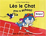 Léo le Chat Comes to School!, Opal Dunn, 1845074033