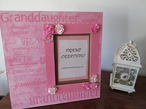 5x7 Granddaughter Themed - Hand Decorated Picture Frame by Frame Creations
