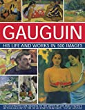 An expert account of the post-Impressionist artist, Paul Gaughin, who defied convention to pursue his art in the South Seas; stunning illustrated throughout.