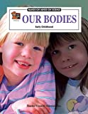 img - for Our Bodies (Hands-On Minds-On Science Series) book / textbook / text book