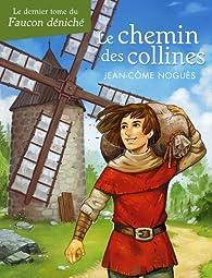 Le chemin des collines par Jean-Côme Noguès