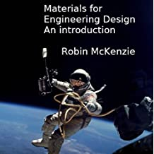 Materials for Engineering Design, An Introduction