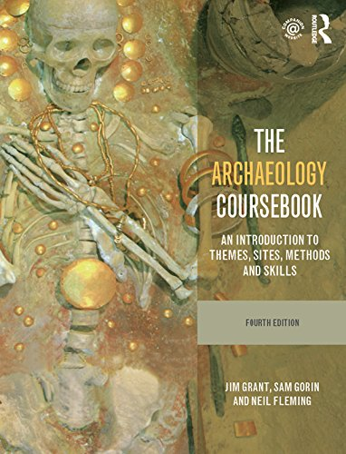 Download The Archaeology Coursebook: An Introduction to Themes, Sites, Methods and Skills Pdf