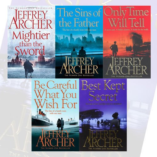 Jeffrey Archer The Clifton Chronicles 5 Books Bundle Collection (Mightier than the Sword, The Sins of the Father, Only Time Will Tell, Be Careful What You Wish For, Best Kept Secret) (Jeffrey Archer Clifton Chronicles Mightier Than The Sword)