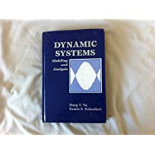 Dynamic Systems: Modeling and Analysis