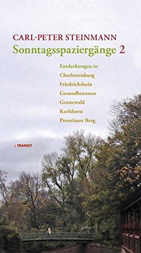 sonntagsspaziergnge-2-entdeckungen-in-charlottenburg-gesundbrunnen-grunewald-karlshorst-prenzlauer-berg-stralau