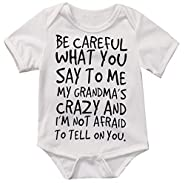 Baby Boy Girl be careful what you say to me my grandmas crazy Bodysuit