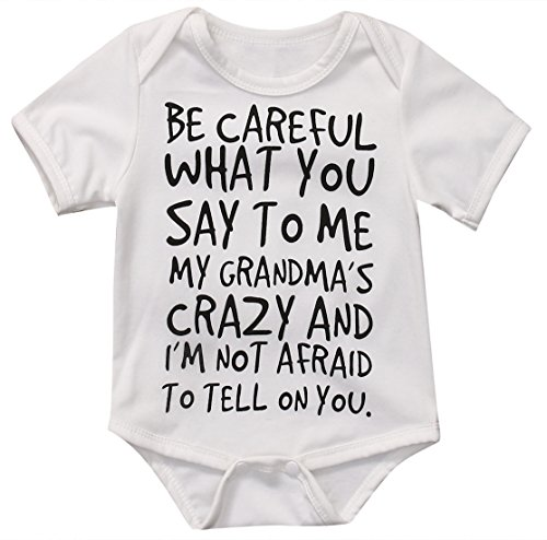 Baby Boy Girl Be Careful What You Say To Me My Grandmas Crazy Bodysuit (80 (6-12M), White) (Sayings Onesies)
