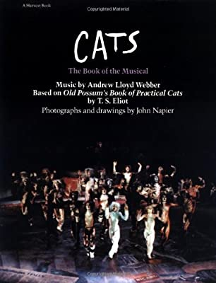 Cats: The Book of the Musical by T. S. Eliot (1983-04-28)