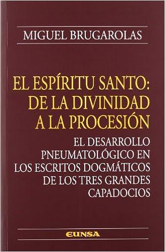 El Espíritu Santo: De la Divinidad a la Procesión, de Miguel Brugarolas