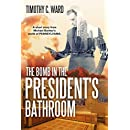 The Bomb in the President's Bathroom: (An Amish Scifi novelette)