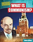 What Is Communism?, Karen Latchana Kenney, 148240320X