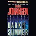 Dark Summer Audiobook by Iris Johansen Narrated by Joyce Bean