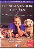 capa de O encantador de cães: compreenda o melhor amigo do homem