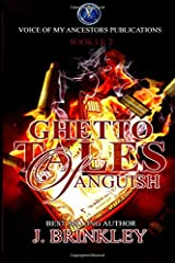 Ghetto Tales Of Anguish Book 1 & 2 Paperback