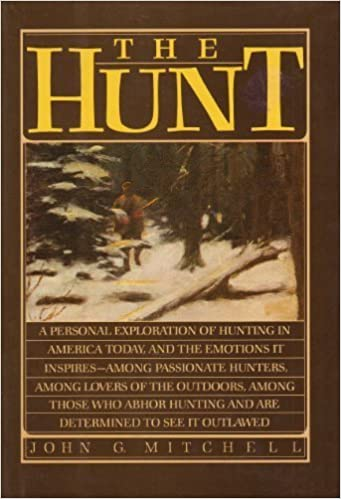 Book The Hunt by John G. Mitchell (1980-10-03)