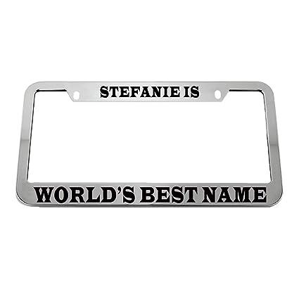 Amazon.com: Stefanie is World\'s Best Name Zinc Metal License Plate ...