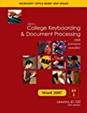 Gregg College Keyboarding and Document Processing Microsoft Office Word 2007 Update : Kit 2: Lessons 61-120, Ober, Scot and Johnson, Jack E., 007721255X