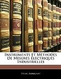 Instruments et Méthodes de Mesures Électriques Industrielles, Henri Armagnat, 114444635X