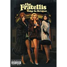 The Fratellis: Edgy in Brixton