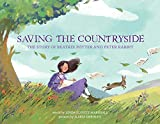 Saving the Countryside: The Story of Beatrix Potter and Peter Rabbit