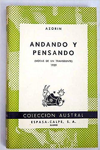 (Notas de un transeunte): Amazon.es: Alicante 1874 Madrid 1967) AZORÍN (José MARTÍNEZ RUÍZ - Monovar: Libros