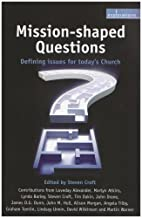 Mission-Shaped Questions: Defining Issues…