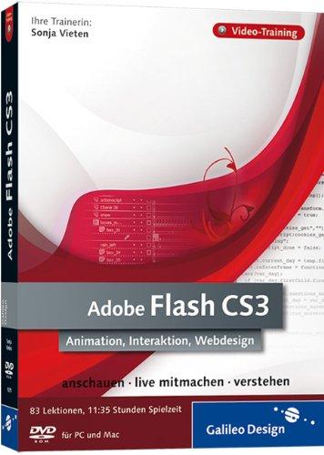 Adobe Flash CS3. Animation, Interaktion, Webdesign. Das Video-Training auf DVD
