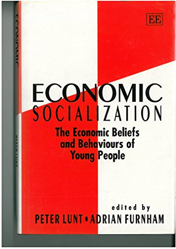 Economic Socialization: The Economic Beliefs and Behaviours of Young People