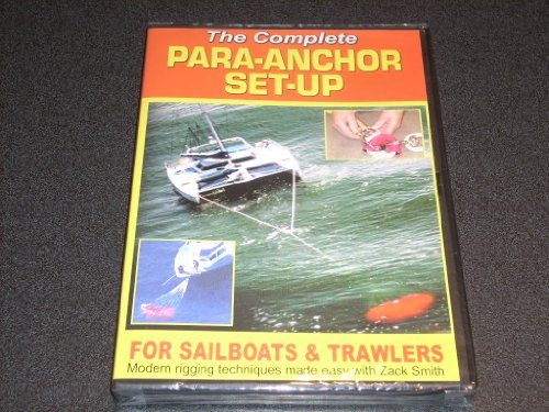 THE COMPLETE PARA-ANCHOR SET-UP FOR SAILBOATS & TRAWLERS Modern rigging techniques made easy with Zack Smith. 2003 DVD. Learn how to connect parachute anchors to any sailboat, trawler or multi-hulled - Bridle Complete