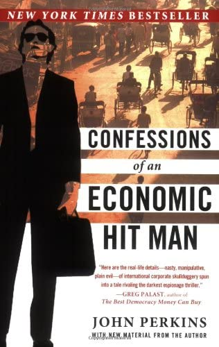 Read Confessions Of An Economic Hit Man By John Perkins