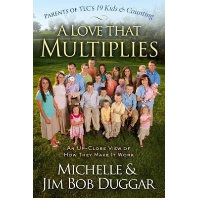 [(Love That Multiplies)] [Author: Michelle Duggar] published on (June, 2011)