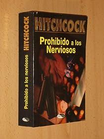 Prohibido a los nerviosos par Hitchcock