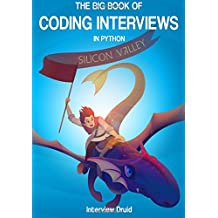 The Big Book of Coding Interviews in Python, 3rd Edition: answers to the best programming interview questions on data structures and algorithms