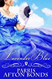 LAVENDER BLUE (historical romance) (English Edition)