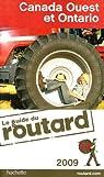 Guide du routard. Canada ouest et Ontario. 2009 par Josse