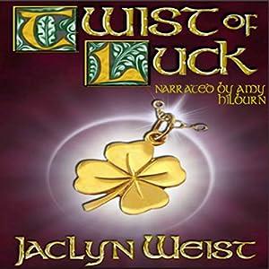 Twist of Luck Audiobook