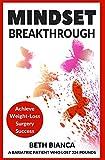 Mindset Breakthrough: Achieve Weight-Loss Surgery