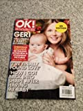 OK! Magazine-UK Edition Geri Halliwell & Baby Bluebell Issue 549/December 5, 2006 (OK! Magazine-UK Edition)