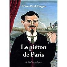 Le piéton de Paris (L'Imaginaire t. 301) (French Edition)