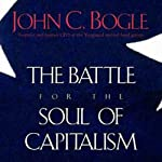 Battle for the Soul of Capitalism | John C. Bogle