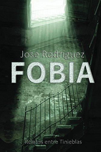 Fobia de Jose Rodriguez