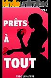 Prêts à tout (French Edition)